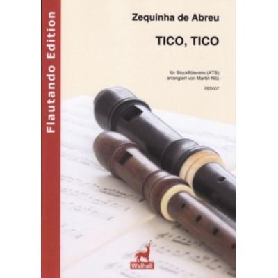 WALHALL ZEQUINHA DE ABREU - TICO, TICO - 3 FLUTES A BEC (ATB)