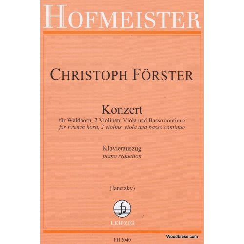 HOFMEISTER FORSTER CH. - KONZERT FÜR WALDHORN, 2 VIOLINEN, VIOLA UND BC - COR ET PIANO