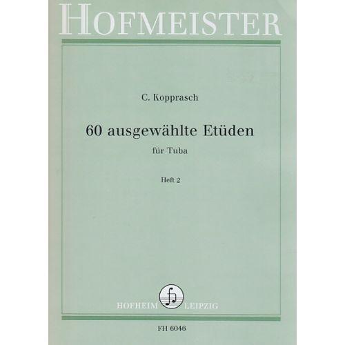HOFMEISTER KOPPRASCH C. - 60 AUSGEWÄHLTE ETÜDEN FÜR TUBA HEFT 2