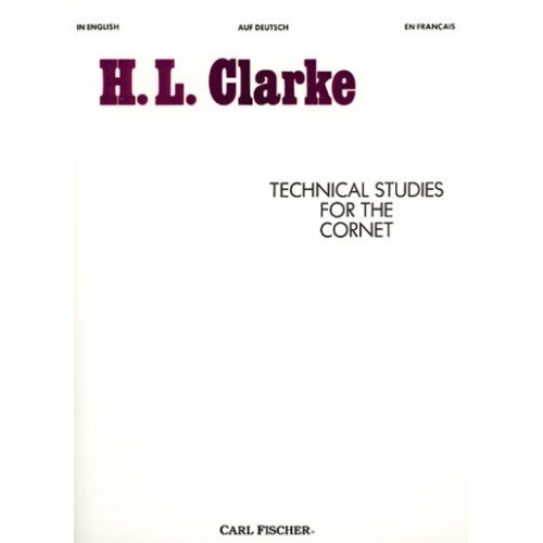 CARL FISCHER CLARKE HERBERT L. - TECHNICAL STUDIES FOR THE CORNET