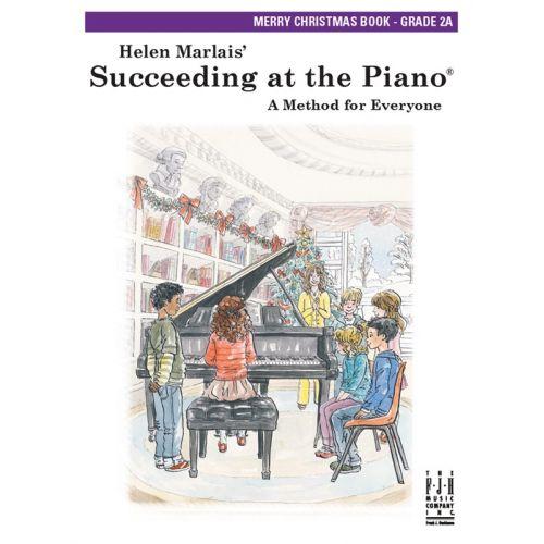 MUSIC SALES MARLAIS HELEN SUCCEEDING AT THE PIANO MERRY CHRISTMAS GRADE 2A- PIANO SOLO