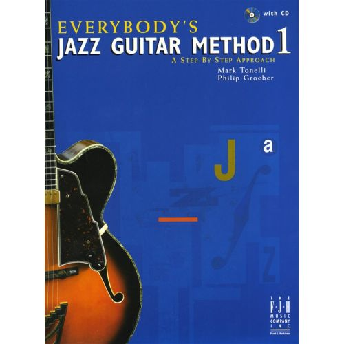MUSIC SALES EVERYBODY'S JAZZ GUITAR METHOD 1 + CD - GUITAR