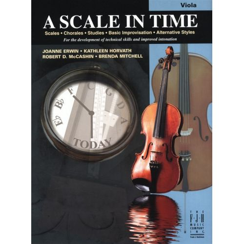 MUSIC SALES ERWIN HORVATH MCCASHIN MITCHELL A SCALE IN TIME VLA - VIOLA