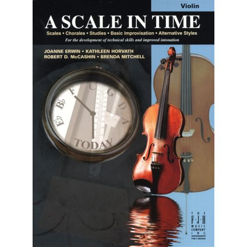 MUSIC SALES ERWIN HORVATH MCCASHIN MITCHELL A SCALE IN TIME - VIOLIN