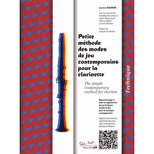 ROBERT MARTIN FLECHIER R. - PETITE METHODE DES MODES DE JEU CONTEMPORAINS POUR LA CLARINETTE
