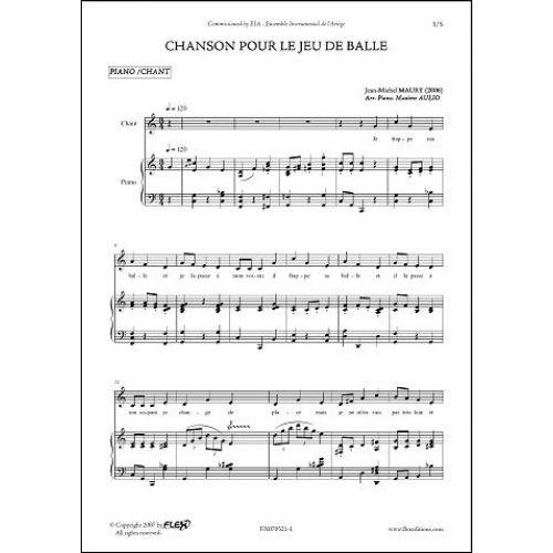 FLEX EDITIONS MAURY J.-M. - CHANSON POUR LE JEU DE BALLE - CHILDREN'S CHOIR AND PIANO
