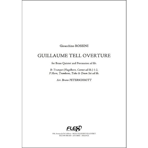 FLEX EDITIONS ROSSINI G. - WILLIAM TELL - OVERTURE - BRASS QUINTET AND PERCUSSIONS