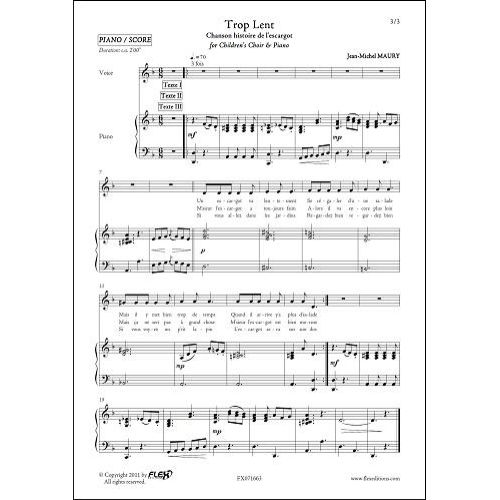 FLEX EDITIONS MAURY J.-M. - TROP LENT - CHILDREN'S CHOIR AND PIANO
