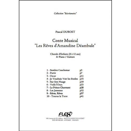 FLEX EDITIONS DUBOST P. - CONTE LES REVES D'AMANDINE DEAMBULE - CHORALE D'ENFANTS ET PIANO OU GUITARE