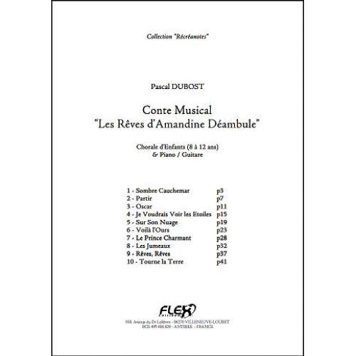 FLEX EDITIONS DUBOST P. - CONTE LES REVES D'AMANDINE DEAMBULE - CHILDREN'S CHOIR AND PIANO OR GUITAR