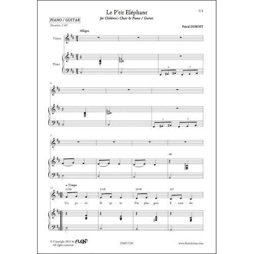 FLEX EDITIONS DUBOST P. - LE P'TIT ELEPHANT - CHORALE D'ENFANTS ET PIANO OU GUITARE