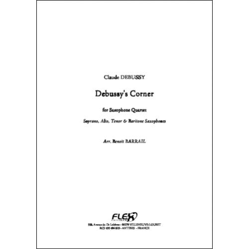 FLEX EDITIONS DEBUSSY C. - DEBUSSY'S CORNER - SAXOPHONE QUARTET