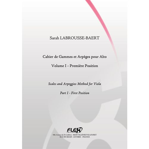 FLEX EDITIONS LABROUSSE-BAERT S. - SCALES AND ARPEGGIOS METHOD FOR VIOLA - VOLUME I - SOLO VIOLA