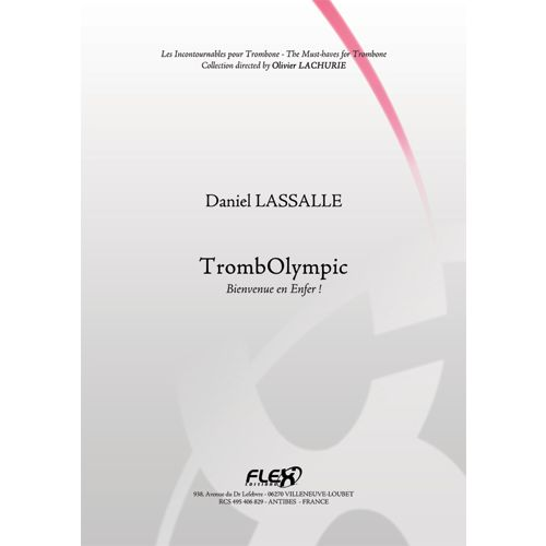 FLEX EDITIONS LASSALLE D. - METHOD TROMBOLYMPIC - WELCOME TO HELL! - SOLO TROMBONE