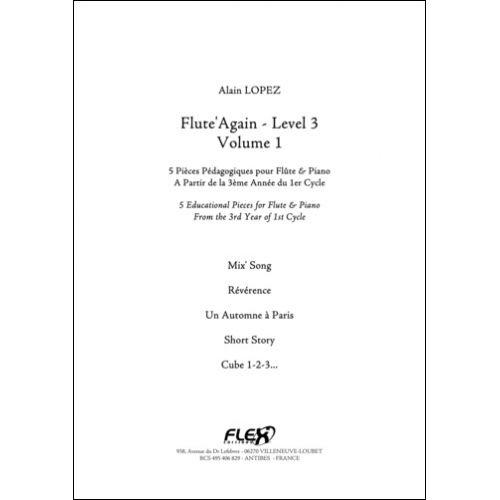 FLEX EDITIONS LOPEZ A. - FLUTE'AGAIN - LEVEL 3 - VOLUME 1 - FLUTE AND PIANO
