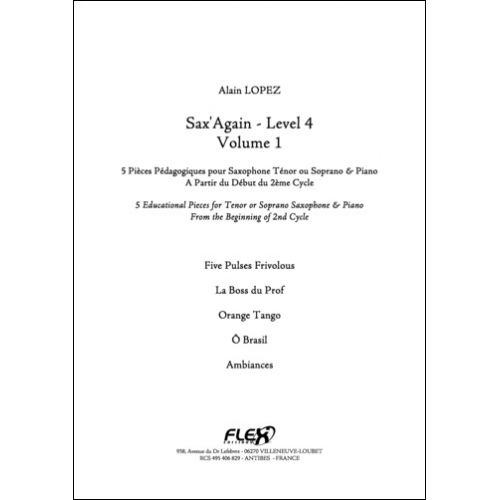 FLEX EDITIONS LOPEZ A. - SAX'AGAIN - LEVEL 4 - VOLUME 1 - TENOR SAXOPHONE AND PIANO