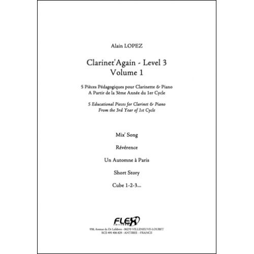 FLEX EDITIONS LOPEZ A. - CLARINET'AGAIN - LEVEL 3 - VOLUME 1 - CLARINET AND PIANO