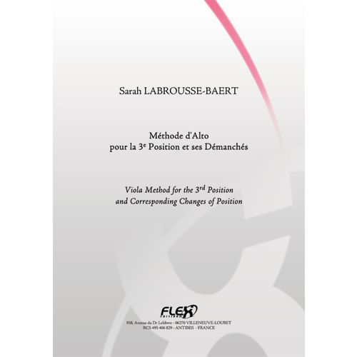 FLEX EDITIONS LABROUSSE-BAERT S. - VIOLA METHOD FOR THE 3RD POSITION AND CORRESPONDING CHANGES OF POSITION - SOLO