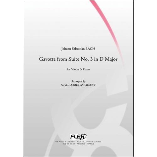 FLEX EDITIONS BACH J. S. - GAVOTTE FROM SUITE NO. 3 IN D MAJOR - VIOLIN AND PIANO
