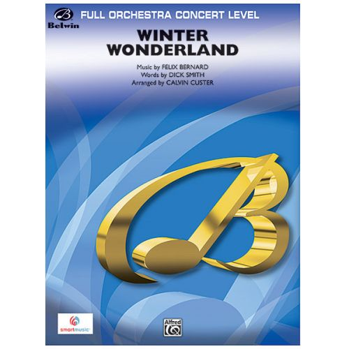 ALFRED PUBLISHING CUSTER CALVIN - WINTER WONDERLAND - FULL ORCHESTRA