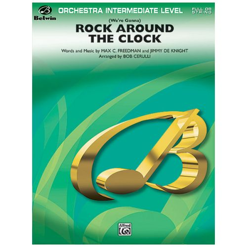 ALFRED PUBLISHING CERULLI BOB - ROCK AROUND THE CLOCK - FULL ORCHESTRA