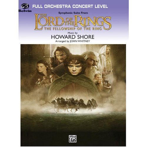 ALFRED PUBLISHING SHORE HOWARD - LORD OF THE RINGS: FELLOWSHIP ,RING - FULL ORCHESTRA