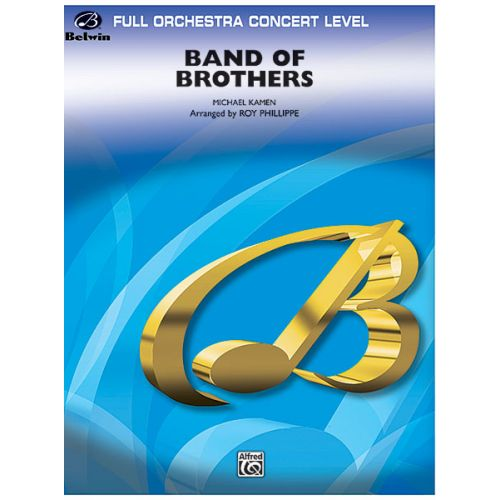 ALFRED PUBLISHING KAMEN M. - BAND OF BROTHERS - FULL ORCHESTRA