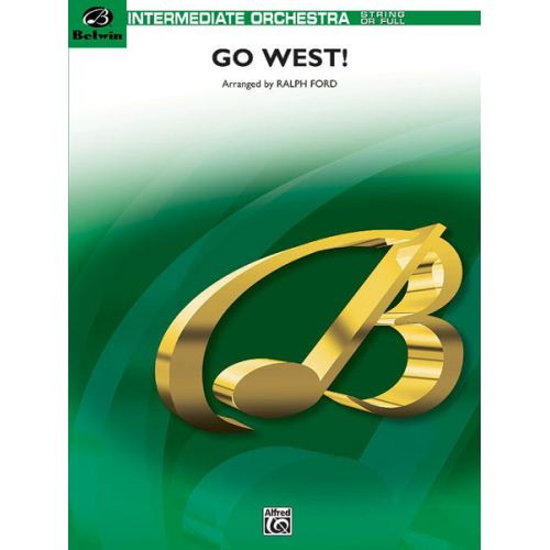 ALFRED PUBLISHING FORD RALPH - GO WEST! - FLEXIBLE ORCHESTRA