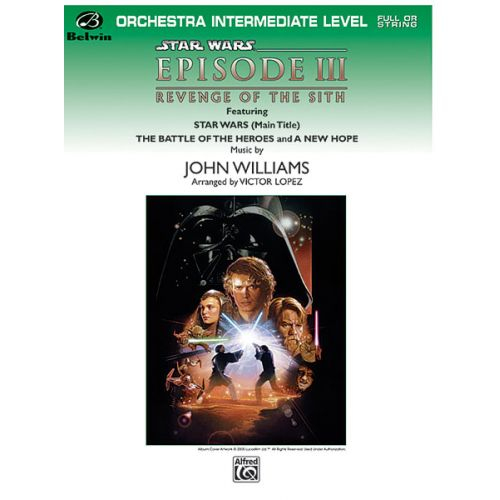 ALFRED PUBLISHING WILLIAMS JOHN - STAR WARS III: REVENGE OF THE SITH - FLEXIBLE ORCHESTRA