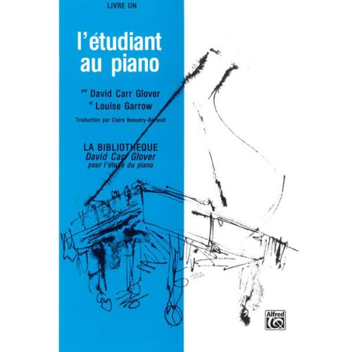 ALFRED PUBLISHING GLOVER DAVID CARR - PIANO STUDENT FRENCH EDITION LEVEL 1 - PIANO