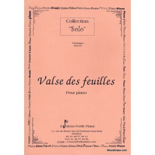 FERTILE PLAINE POLTZ VERONIQUE - VALSE DES FEUILLES - PIANO