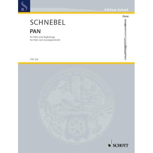 SCHOTT SCHNEBEL DIETER - PAN - FLUTE OR RECORDER AND ACCOMPANIMENT AD LIB.