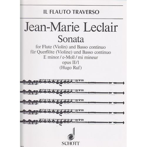 SCHOTT LECLAIR SONATA FOR FLUTE (VIOLIN) AND BASSO CONTINUO, E MINOR, OPUS II-1