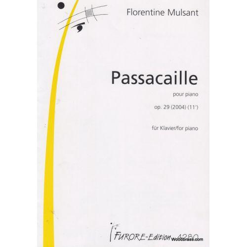 FURORE MULSANT FLORENTINE - PASSACAILLE POUR PIANO OP.29