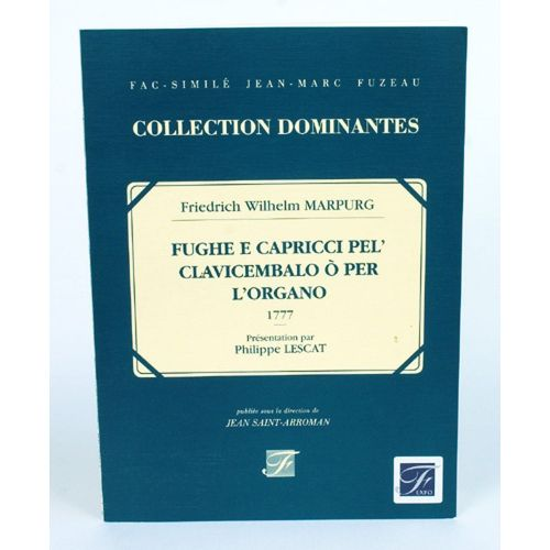 ANNE FUZEAU PRODUCTIONS MARPURG F.W. - FUGHE E CAPRICCI PEL' CLAVICEMBALO O PER L'ORGANO, OPERA PRIMERA 1777
