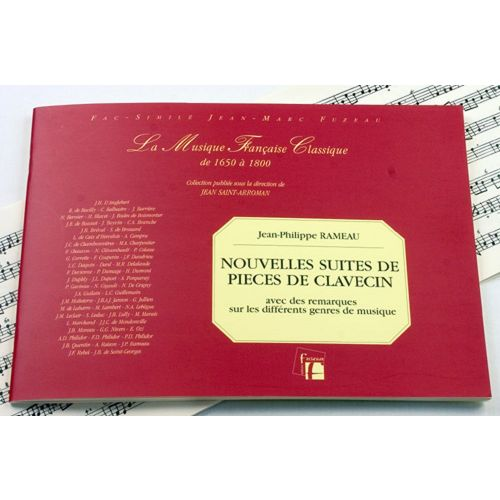 ANNE FUZEAU PRODUCTIONS RAMEAU J.P. - NOUVELLE SUITE DE PIECES DE CLAVECIN - FAC-SIMILE FUZEAU