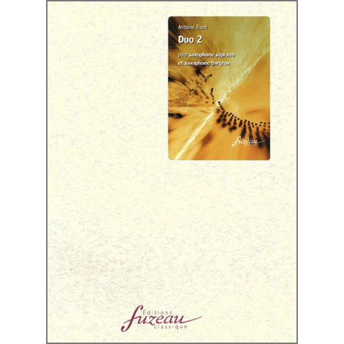 ANNE FUZEAU PRODUCTIONS TISNE ANTOINE - DUO 2 - 2 SAXOPHONES