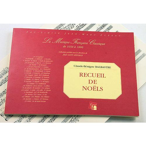 ANNE FUZEAU PRODUCTIONS BALBASTRE C.B. - RECUEIL DE NOELS - CLAVECIN, PIANO OU ORGUE - FAC-SIMILE FUZEAU