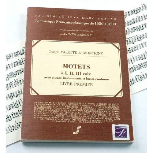 ANNE FUZEAU PRODUCTIONS VALETTE DE MONTIGNY J. - MOTETS A 1, 2 ET 3 VOIX, LIVRE PREMIER - FAC-SIMILE FUZEAU