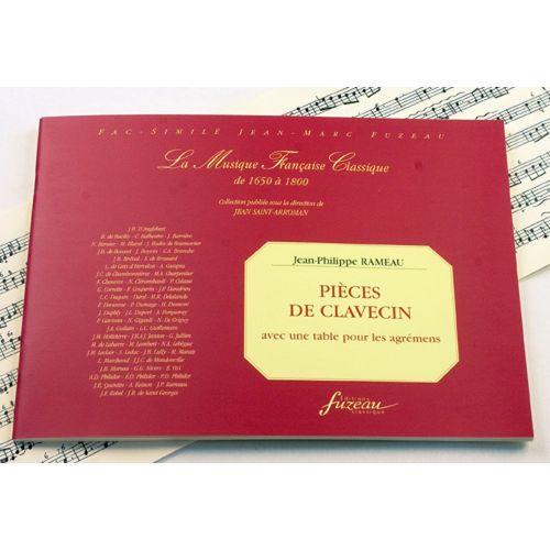 ANNE FUZEAU PRODUCTIONS RAMEAU J.P. - PIECES DE CLAVECIN AVEC UNE TABLE POUR LES AGREMENTS - FAC-SIMILE FUZEAU