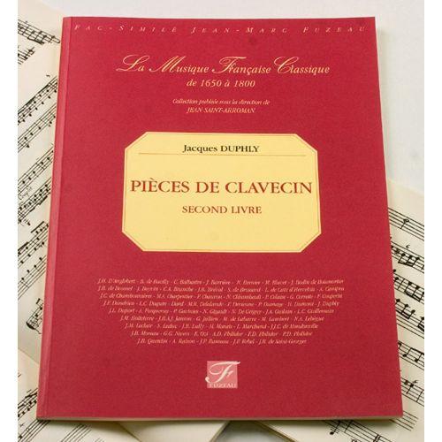 ANNE FUZEAU PRODUCTIONS DUPHLY J. - PIECES DE CLAVECIN, SECOND LIVRE - FAC-SIMILE FUZEAU