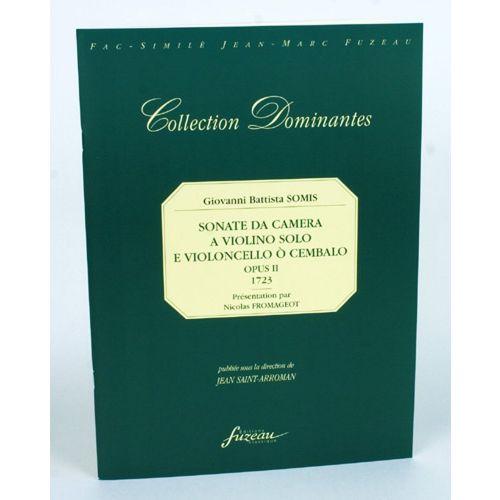 ANNE FUZEAU PRODUCTIONS SOMIS G.B. - SONATE DA CAMERA A VIOLINO SOLO - 1723 - FAC-SIMILE FUZEAU
