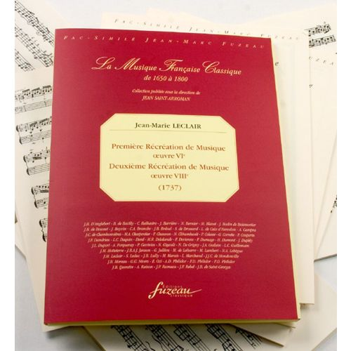 ANNE FUZEAU PRODUCTIONS LECLAIR J.M. - PREMIERE ET DEUXIEME RECREATION DE MUSIQUE - 2 VIOLONS, BASSE CONTINUE - FAC-SIMILE