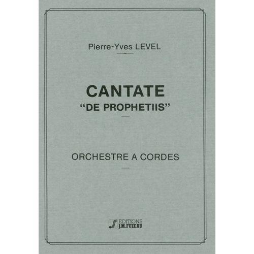 ANNE FUZEAU PRODUCTIONS LEVEL P.Y. - CANTATE DE PROPHETIIS - CONDUCTEUR