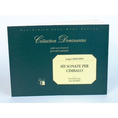 ANNE FUZEAU PRODUCTIONS CHERUBINI L. - SEI SONATE PER CEMBALO - FAC-SIMILE FUZEAU