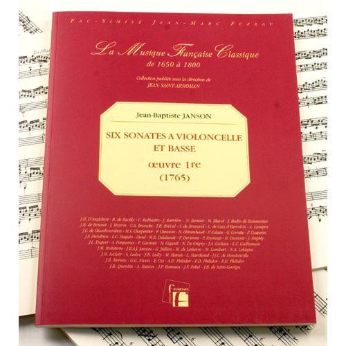 ANNE FUZEAU PRODUCTIONS JANSON J.B. - SIX SONATES OEUVRE 1ERE (1765) - VIOLONCELLE, BASSE - FAC-SIMILE FUZEAU