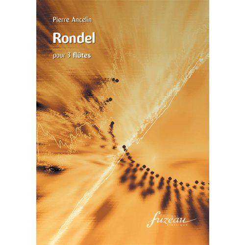 ANNE FUZEAU PRODUCTIONS ANCELIN PIERRE - RONDEL - FLUTE