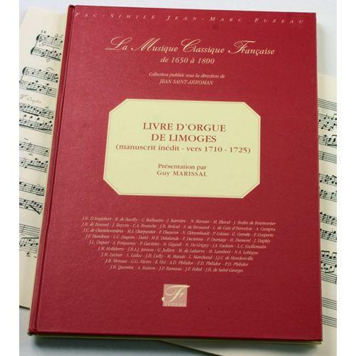 ANNE FUZEAU PRODUCTIONS MARISSAL G. - LIVRE D'ORGUE DE LIMOGES - FAC-SIMILE FUZEAU