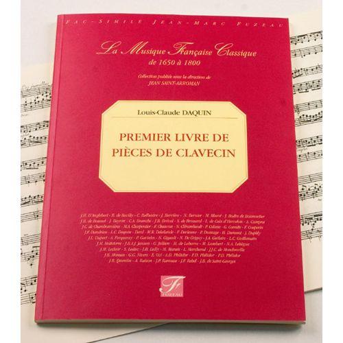 ANNE FUZEAU PRODUCTIONS DAQUIN L.C. - IER LIVRE DE PIECES DE CLAVECIN - FAC-SIMILE FUZEAU