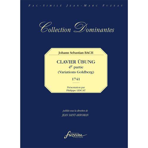 ANNE FUZEAU PRODUCTIONS BACH J.S. - CLAVIER UBUNG, 4EME PARTIE VARIATIONS GOLDBERG - FAC-SIMILE FUZEAU